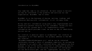 "A message distributed on the Internet in the fall of 1993  Sources:<br> <a href=""https://groups.csail.mit.edu/mac/classes/6.805/articles/crypto/cypherpunks/blacknet.txt"" target=""_blank"">http://groups.csail.mit.edu/mac/classes/6.805/articles/crypto/cypherpunks/blacknet.txt</a><br> <a href=""http://groups.csail.mit.edu/mac/classes/6.805/articles/crypto/cypherpunks/may-virtual-comm.html"" target=""_blank"">http://groups.csail.mit.edu/mac/classes/6.805/articles/crypto/cypherpunks/may-virtual-comm.html</a>"
