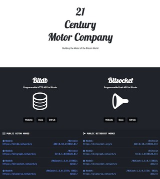 "<h2>21 Century Motor Company</h2> <p>Building the Motor of the Bitcoin World</p> <a href=""https://bitdb.network/21"" target=""_blank"">https://bitdb.network/21</a>"