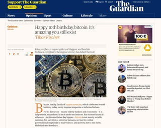 "Source:<br> <a href=""https://www.theguardian.com/commentisfree/2019/jan/03/10th-birthday-bitcoin-cryptocurrency"" target=""_blank"">https://www.theguardian.com</a>"