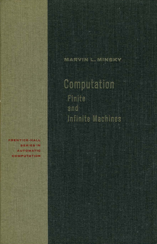 "<p>Source:<br /><a href=""https://github.com/media-lib/science_lib/raw/master/books/Computation_Finite_And_Infinite_Machines_by_Marvin_Minksy.pdf"" target=""_blank"">Computation: Finite and Infinite Machines [pdf]</a></p>"