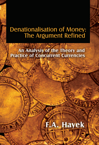 <h3>The Denationalization of Money</h3>