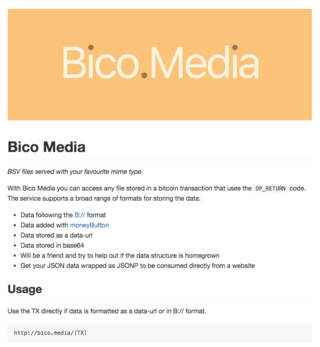 "<p>Bico.Media is an easy way to accessing files stored in a bitcoin sv transaction.</p> <p><a href=""https://bico.media"" target=""_blank"">bico.media</a></p>"