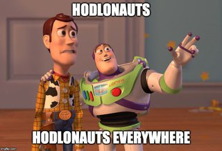 Hodlonauts everywhere