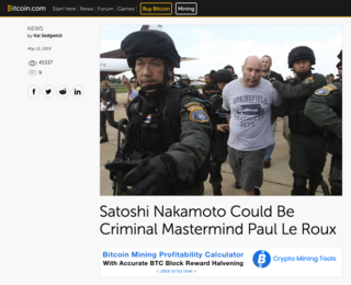 "<p>Source:<br /><a href=""https://news.bitcoin.com/satoshi-nakamoto-could-be-criminal-mastermind-paul-le-roux/"" target=""_blank"">bitcoin.com</a></p>"
