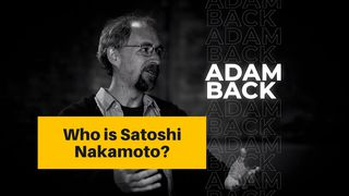 "<p>Dr. Adam Back's Take on Who Is Satoshi Nakamoto</p> <p>Posted by <a href=""Dr.%20Adam Back's Take on Who Is Satoshi Nakamoto "" target=""_blank"">Bloxlive</a> on 28 Jan 2020</p>"