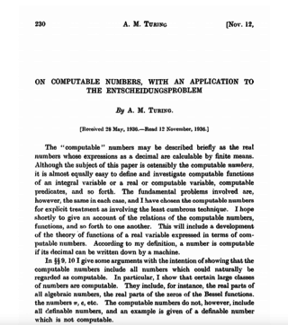 "<p>TURING LAYS THE FOUNDATIONS FOR MODERN COMPUTER SCIENCE</p> <p>In 1936, Turing completes and publishes his famous paper, <a href=""https://www.cs.virginia.edu/~robins/Turing_Paper_1936.pdf"" target=""_blank"">On computable numbers, with an application to the Entscheidungsproblem</a> laying the foundations for modern computer science. ""It was stated above that &lsquo;a function is effectively calculable if its values can be found by some purely mechanical process&rsquo;. We may take this statement literally, understanding by a purely mechanical process one which could be carried out by a machine. It is possible to give a mathematical description, in a certain normal form, of the structures of these machines.""</p>"
